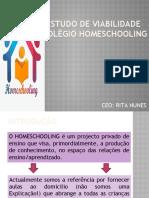 Estudo de Viabilidade - HOMESCHOOLING.pptx