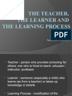 POWERPOINT The Teacher, The Learner and The Learning