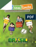 Cartilha Viver sem Limite - Plano Nacional dos Direitos da Pessoa com Deficiência - 2013 - PRINCIPAL.pdf