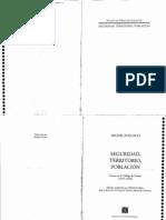 Foucault Seguridad Territorio y Poblacion