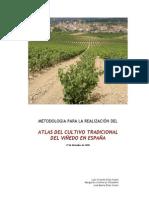 ATLAS del cultivo tradicional del viñedo en ESPAÑA 2009