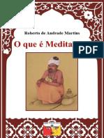 O que é meditação - Roberto A. Martins