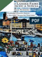 Como o Laissez-Faire Enriqueceu a Suécia (mobile)