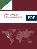 ANUIES (2018) Visión Y Acción 2030, Propuesta De La ANUIES Para Renovar La Educación Superior En México.pdf