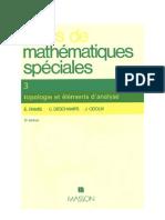 Cours de mathematiques speciales~ Tome 3 Topologie et elements d'analyse - E. (Edmond) Ramis, C. (Claude) Deschamps, J. Odoux - 2225824886