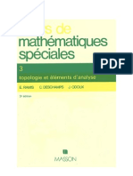 Cours de mathematiques speciales~ Tome 3 Topologie et elements d'analyse - E. (Edmond) Ramis, C. (Claude) Deschamps, J. Odoux - 2225824886