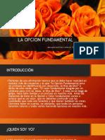 LA OPCION FUNDAMENTAL.pptm