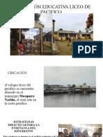 INSTITUCIÓN EDUCATIVA LICEO DE PACIFICO.pptx