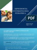 Hipnodontia in stomatologie  Ilies Lilia S- 1701