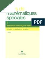 Cours de mathematiques speciales~ Tome 5 Applications de l'analyse á la geometrie - E. (Edmond) Ramis, C. (Claude) Deschamps, J. Odoux - 2225827710