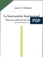 Horacio Foladori - La Intervencion Institucional