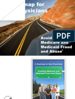 A Roadmap for New Physicians