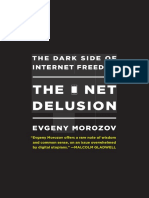 Evgeny Morozov - The net delusion_ the dark side of Internet freedom-PublicAffairs (2011).pdf