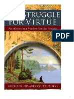 Archbishop Averky (Taushev) - The Struggle for Virtue Asceticism in a Modern Secular Society-Holy Trinity Publications (2014).pdf