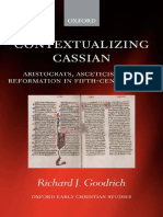 Richard J. Goodrich - Contextualizing Cassian_ Aristocrats, Asceticism, and Reformation in Fifth-Century Gaul (Oxford Early Christian Studies) (2008).pdf