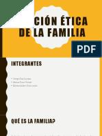 FUNCIÓN ÉTICA DE LA FAMILIA