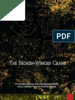 Broken Winged Crane