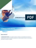 Apresentação Zarabatana Digital