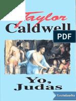 Yo, Judas Taylor Caldwell