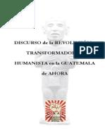 Discurso de la Revolución Transformadora y Humanista en la Guatemala de Ahora.pdf