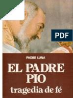 Padre Pío - Tragedia de Fe