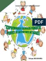 Proiect de activitate integrată - Ecoprichindeii salvează Pământul.pdf