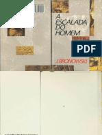 A Escalada do Homem by J. Bronowski.pdf
