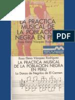 LA PRACTICA MUSICAL DE LA POBLACION NEGRA DEL PERU-ChalenaVasquez-Cuba1982.pdf