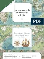 Mujeres En América Latina Colonial.pptx