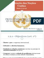 ONU - PrincÃ_pios, objectivos e qualidade de membros