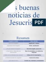 Las buenas nuevas de Jesucristo -Resumen y Practica.pptx