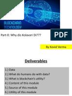 Block Chain Technology - Part-0 Why dis Kolavari Di