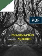 La imaginacion tambien muerde - David Olier.epub