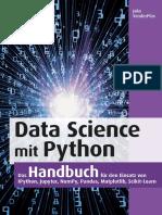 Data Science mit Python_ Das Handbuch für den Einsatz von IPython, Jupyter, NumPy, Pandas, Matplotlib und Scikit-Learn ( PDFDrive )