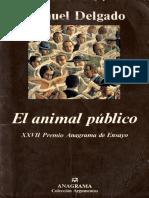 DELGADO, M. El Animal Público - Hacia una antropología de los espacios urbanos