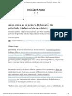 Moro errou ao se juntar a Bolsonaro, diz referência intelectual do ex-ministro - 09_05_2020 - Ilustríssima - Folha