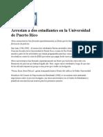 08-02-11 - Arrestan a dos estudiantes en la Universidad de Puerto Rico