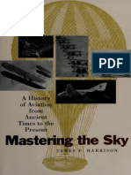 Mastering the Sky a History of Aviation From Ancient Times