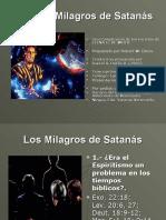 8- LOS MILAGROS DE SATANAS