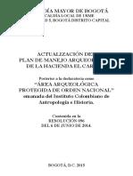 Alcaldía Mayor de Bogotá - 2015 - Actualización del Plan de Manejo Arqueológico de la Hacienda el Carmen