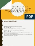 Desarrollo de la psicología educacional, métodos de trabajo y campos de acción