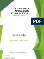 LA HISTORIA DE LA MATEMATICA COMO AYUDA DICTTICA.pptx