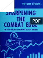 Vietnam Studies Sharpening the Combat Edge the Use of Analysis to Reinforce Military Judgement