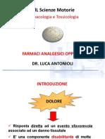 SMO Lezione 4 Farmaci analgesici oppioidi e anestetici locali