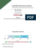 Upcoming PostgreSQL Performance Features BRUCE MOMJIAN, EnTERPRISEDB September, 2007