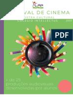 Festival de Cinema - Mostra Cultural do Colégio Intellectus