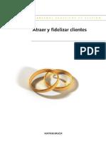 10. Atraer, Fidelizar Clientes. Xunta de Galic+¡a. 2012.