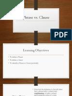 1 Phrase vs. Clause
