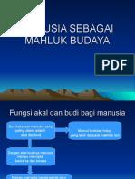 2.MANUSIA SEBAGAI MAHLUK BUDAYA