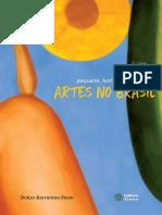 Duílio Battistoni Filho - Pequena História das Artes no Brasil